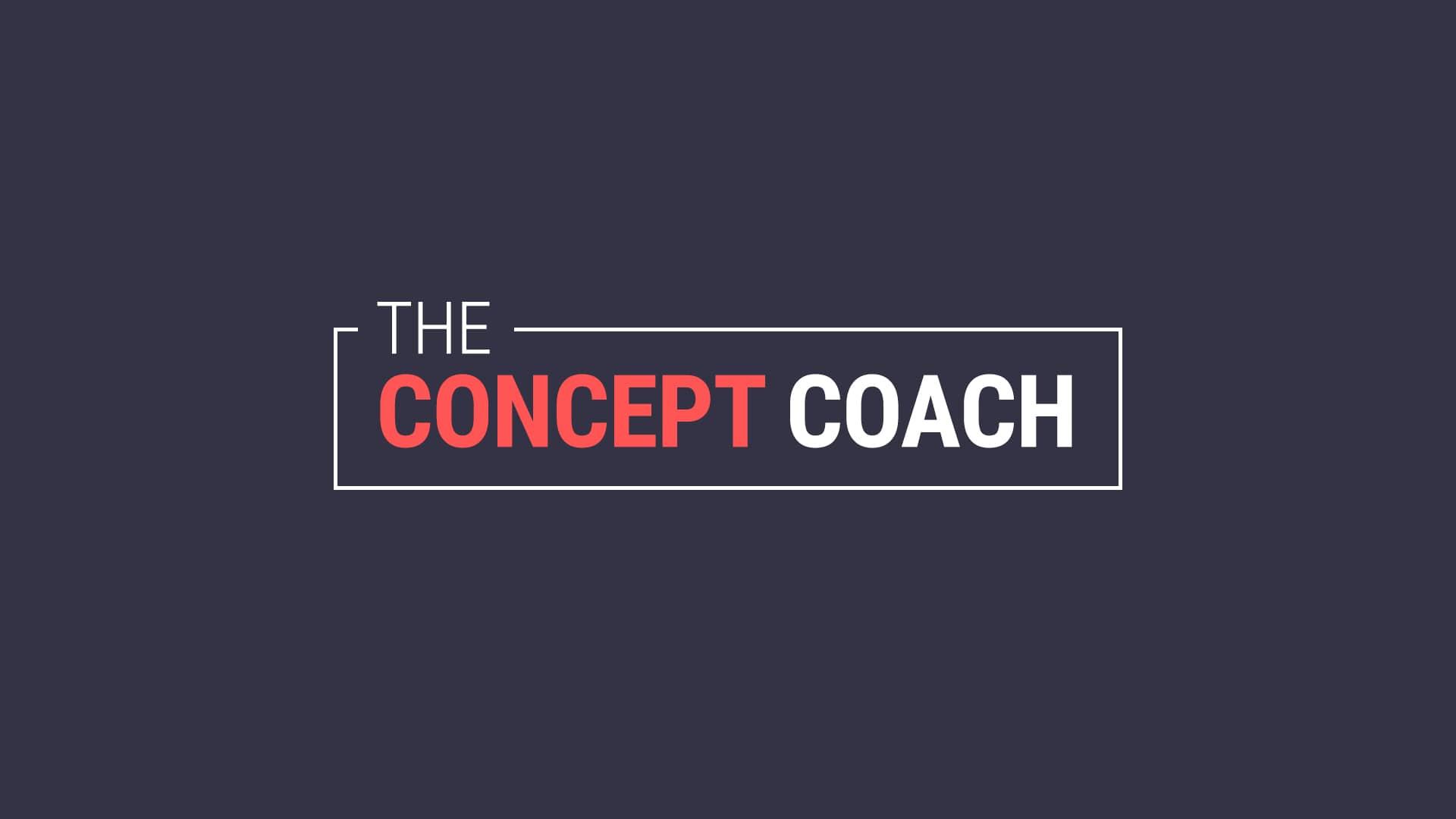 The Concept Coach